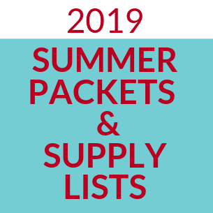 2019 Summer Packets & Supply Lists
