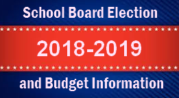 Click here for 2018-2019 Election and Budget Information