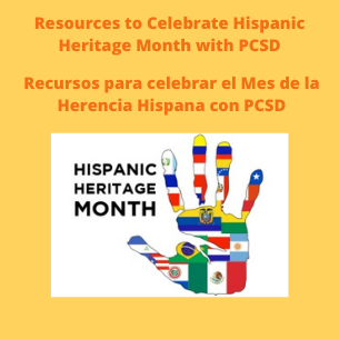 Resources to Celebrate Hispanic Heritage Month with PCSD