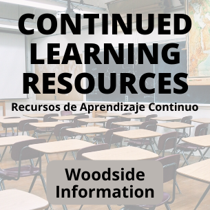Woodside Continued Learning Resources & Important Information